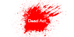 Dead Act